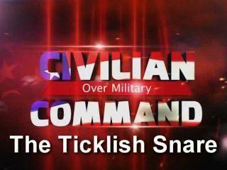 Civilian Commander Part 15: The Ticklish Snare