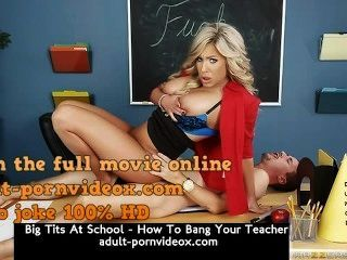 Big Tits At School - How To Bang Your Teacher