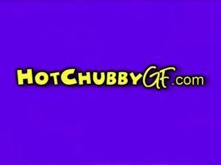 Chubby Gfs Are Big Nymphos!